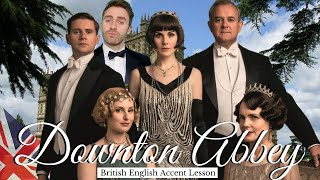 Learn English with Downton Abbey | British Accents