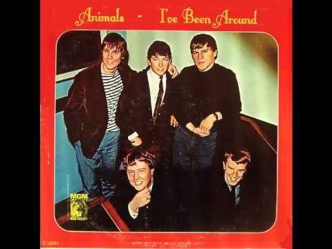 Animals - Ive Been Around