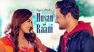 Sajjan Adeeb: Husan Di Raani (Full Song) G Guri | Raj Kakra | Latest Punjabi Songs 2019