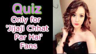 #3 Some Easy Questions for 'Jijaji chhat par hai' fans