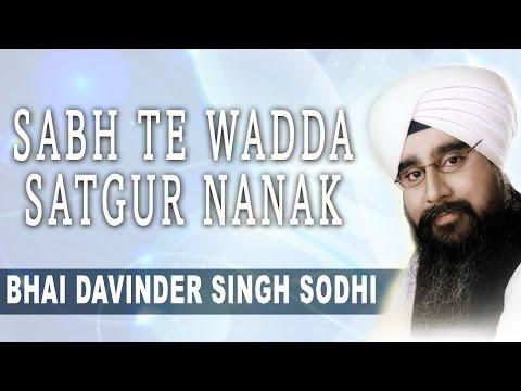 Sabh Te Wadda Satgur Nanak - Dhan Nanak Teri Waddi Kamai