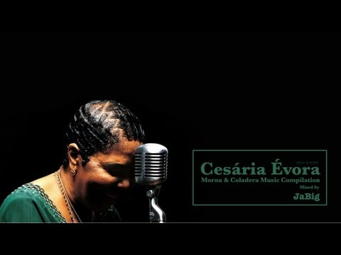 Cesaria Evora Mix by JaBig - A Cape Verde Music Playlist (Morna & Coladera)