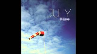 July - In Love
