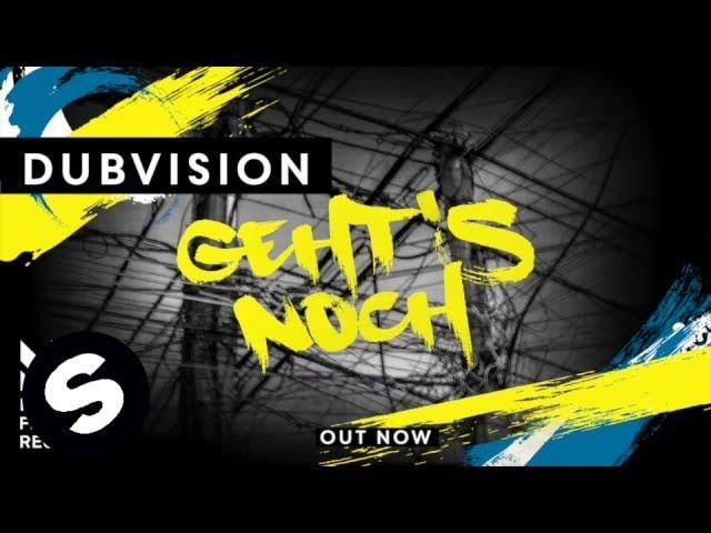 DubVision - Geht's Noch