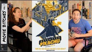 Pokemon: Detective Pikachu | Movie Review | MovieBitches Ep 218