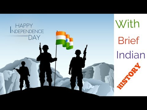 Happy Independence Day,Part Of History Of India in Hindi, Indian history in brief from 1608.