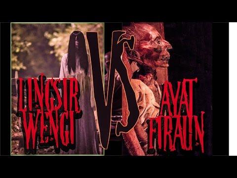 LINGSIR WENGI VS AYAT FIR'AUN (MISTERI HORROR MISTIK)
