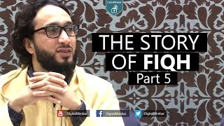 The Story of Fiqh – Part 5 – Moutasem Al Hameedy