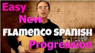 Guitar Lessons - Easy New Flamenco Spanish Progression
