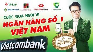 Vì Sao Vietcombank Cô Đơn Trên Đỉnh Lợi Nhuận? | Cuộc Đua Ngôi Vị Ngân Hàng Số 1 Việt Nam