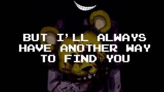 FNAF 3 Song- Salvaged Lyrics- by NateWantsToBattle