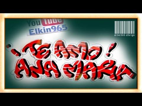 Ana Maria Graffiti Amo Ana Maria Suscriptor