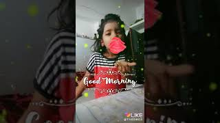 Like app good morning video vanshika baby