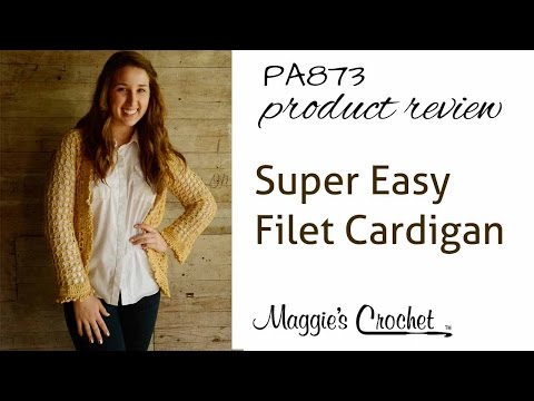 Crochet Super Easy Filet Cardigan PA873 Product Review