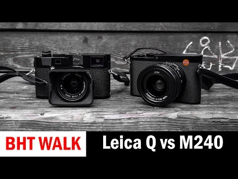 Street Photo Review: Leica Q versus Leica M240