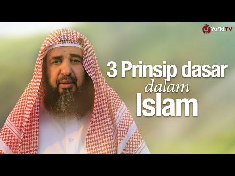 Ceramah Singkat: 3 Prinsip Dasar dalam Islam - Syaikh Prof. Dr. Sulaiman ar-Ruhaili.