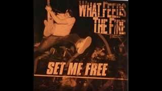 Watch What Feeds The Fire No Way To Live video