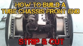TFSS: How to Build a Tube Chassis Front End - Strip & Cut