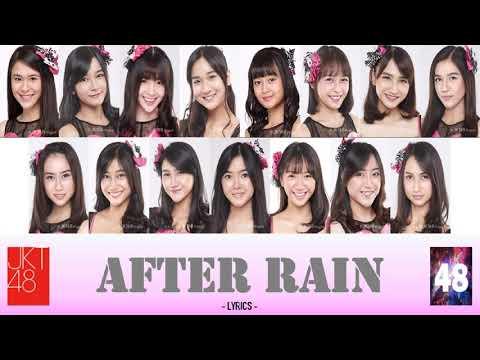 Download 【】 After Rain - JKT48 Mp4 baru