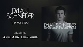 Dylan Schneider Fireworks