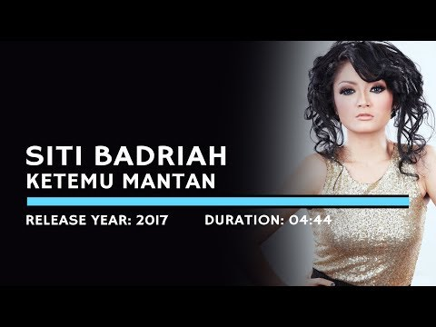 Siti Badriah - Ketemu Mantan (Lyric)