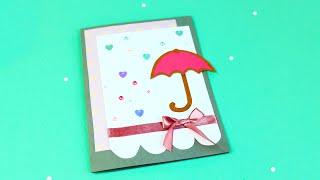 Как сделать открытку с зонтиком своими руками