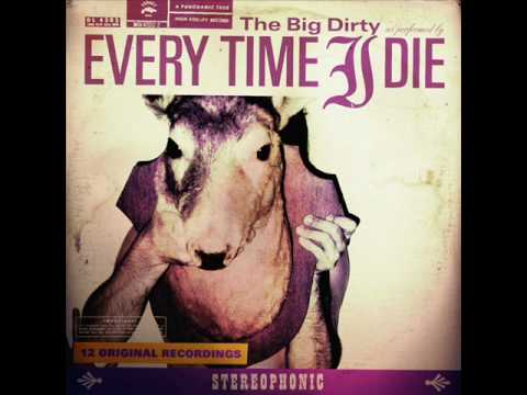 Every Time I Die - Pigs Is Pigs