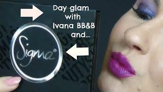 Sigma tutorial /Every day glam/ Ivana BB&B
