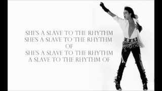 Michael Jackson feat Justin Bieber Slave To The Rhythm With Lyrics