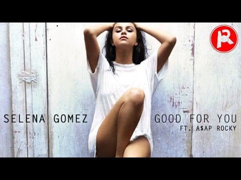 Selena Gomez - Good For You (ft. A$AP Rocky) | Track Review