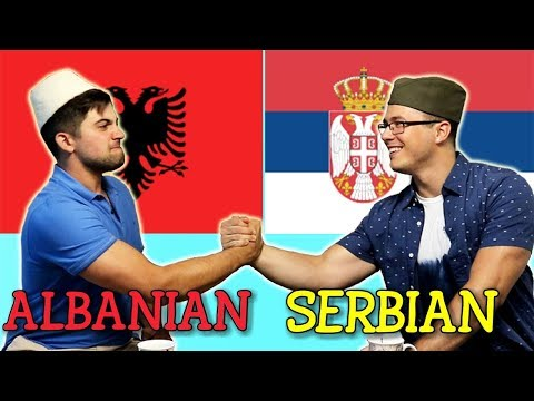 Similarities Between Serbian and Albanian