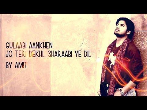 Gulabi Aankhen Jo Teri Dekhi - Unplugged Guitar