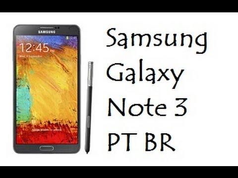 Samsung Galaxy Note 3 N9000/N9002/N9005 - PT BR #1