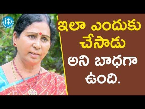 ఇలా ఎందుకు చేసాడు అని బాధగా ఉంది - Galla Aruna Kumari || Face To Face With iDream Nagesh