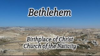 Video: Jesus' birthplace (Church of Nativity, Bethlehem) - HolyLandSite