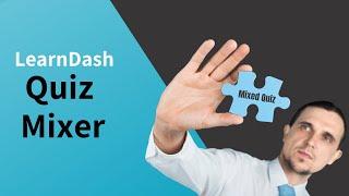 LearnDash Quiz Mixer Plugin
