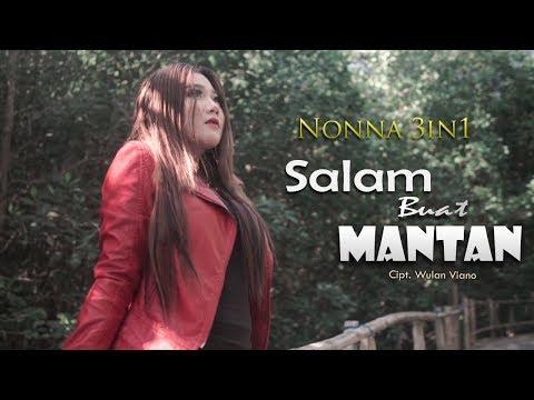 Download  Nonna 3in1 - Salam Buat Mantan  Gratis, download lagu terbaru
