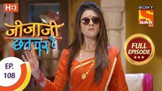 Jijaji Chhat Per Hai - Ep 108 - Full Episode - 7th June, 2018
