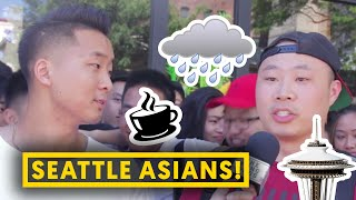 WHY SEATTLE ASIANS ARE DIFFERENT!
