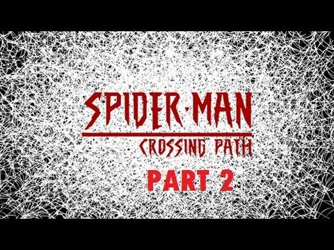 SPIDER-MAN : CROSSING PATH [Fan Film] Part 2 : Identity [sub English]