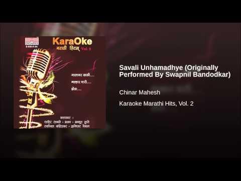 Savali Unhamadhye (Originally Performed By Swapnil Bandodkar...