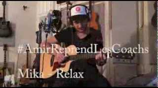 #AmirReprendLesCoachs [no.2] Mika - Relax, Take It Easy