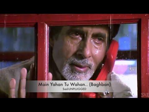 download lagu Main Yahan Tu Wahan..  Sad - Romantic Version gratis