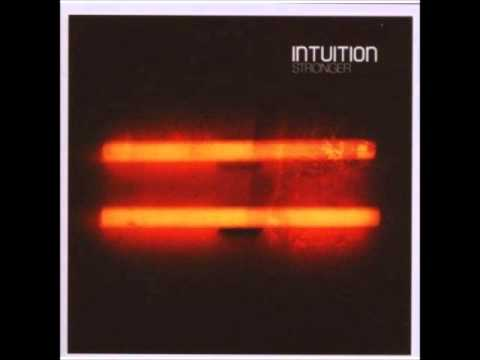 Intuition - Stronger