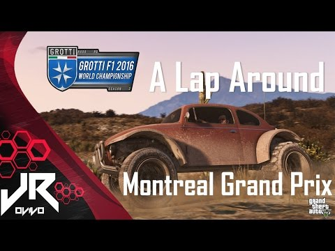 GTA 2016 Grotti F1 World Championship - A Lap Around - Montreal [Twitch]