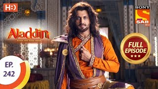 Aladdin - Ep 242 - Full Episode - 19th July, 2019