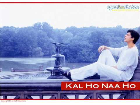 Kal Ho Naa Ho Full Song video