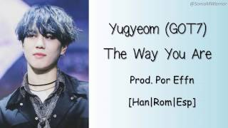 download lagu Got7 Yugyeom - The Way You Are Sub Español/han/rom gratis