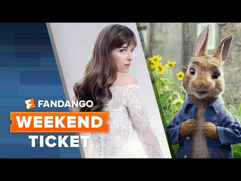 Now In Theaters: 50 Shades Freed, The 15:17 to Paris, Peter Rabbit | Weekend Ticket