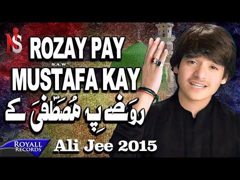 Ali Jee | Rozay Pay Mustafa | 2015